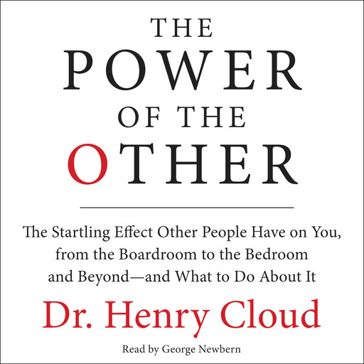 The Power of the Other, Henry Cloud