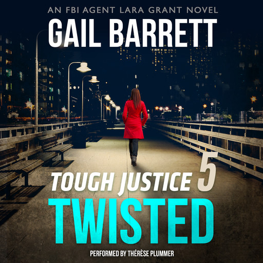 Tough Justice: Twisted (Part 5 of 8), Gail Barrett