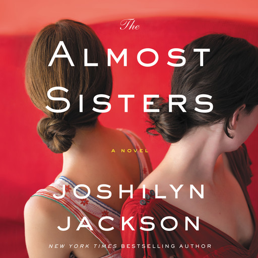 The Almost Sisters, Joshilyn Jackson