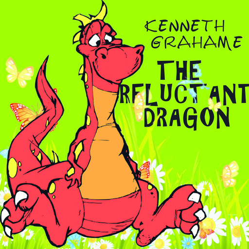 The Reluctant Dragon, Kenneth Grahame