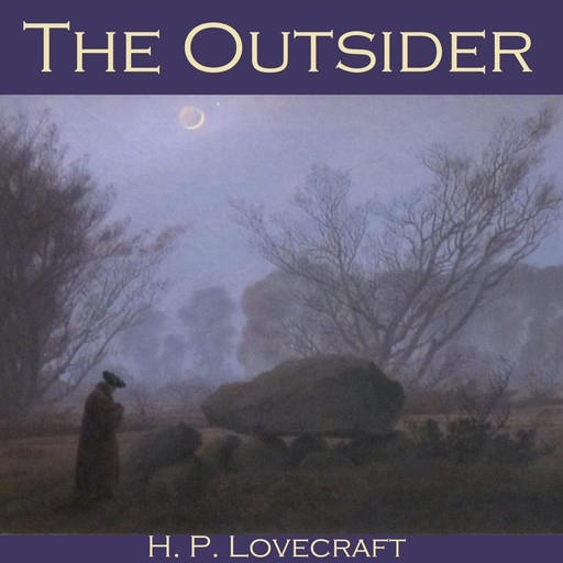 The Outsider, Howard Lovecraft