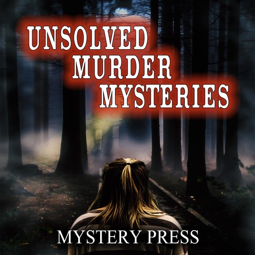 Unsolved Murder Mysteries, Mystery Press