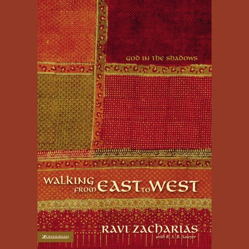 Walking from East to West, Ravi Zacharias