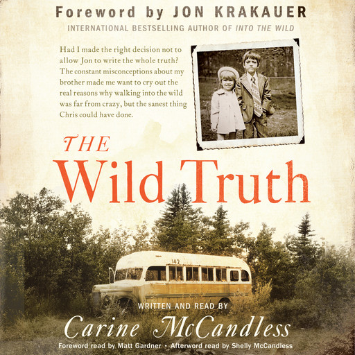 The Wild Truth, Carine McCandless