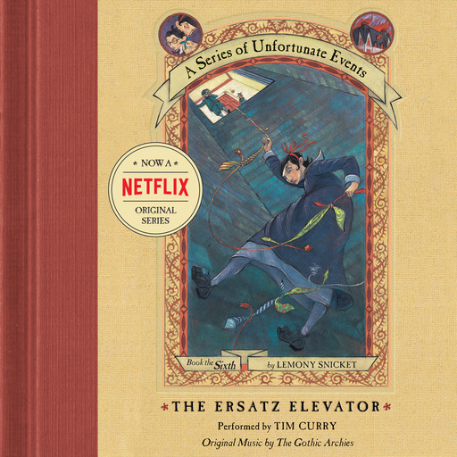 Series of Unfortunate Events #6: The Ersatz Elevator, Lemony Snicket