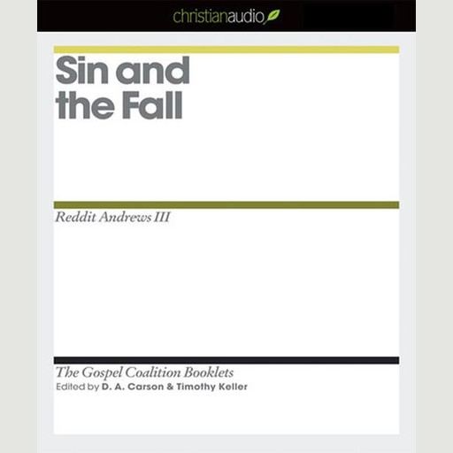 Sin and the Fall, Timothy Keller, D.A. Carson, Reddit Andrews