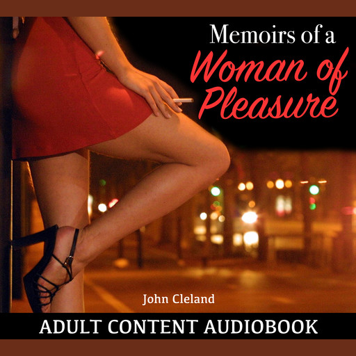 Memoirs of a Woman of Pleasure, John Cleland