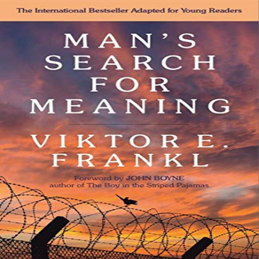 Man's Search For Meaning: Young Adult Edition, Viktor Frankl
