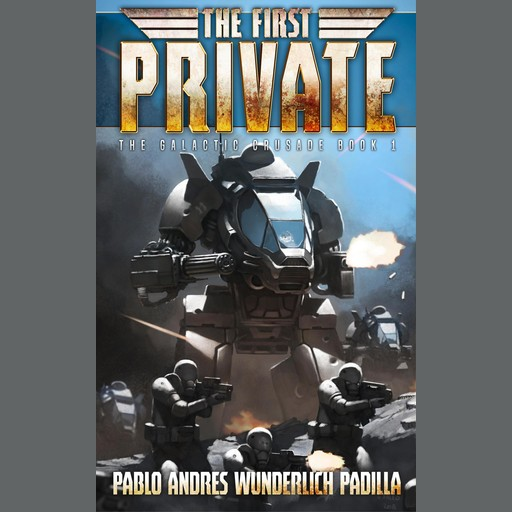 The First Private, Pablo Andres Wunderlich Padilla