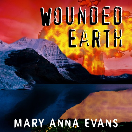 Wounded Earth, Mary Evans