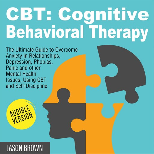 CBT: COGNITIVE BEHAVIORAL THERAPY, Jason Brown
