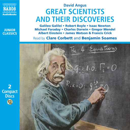 Great Scientists and their Discoveries (unabridged), David Angus