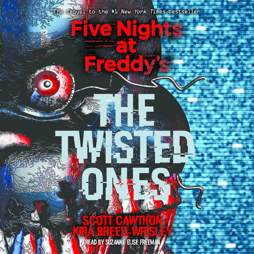 Five Nights at Freddys, Book 2: The Twisted Ones, Kira Breed-Wrisley, Scott Cawthon