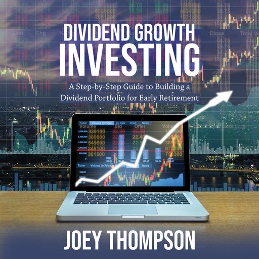 Dividend Growth Investing, Joey Thompson