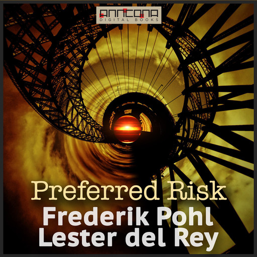 Preferred Risk, Frederik Pohl, Lester Del Rey, Edson McCann