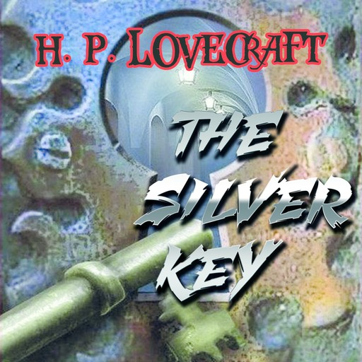 The Silver Key, Howard Lovecraft