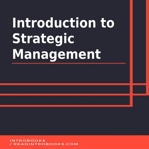 Introduction to Strategic Management, Introbooks Team