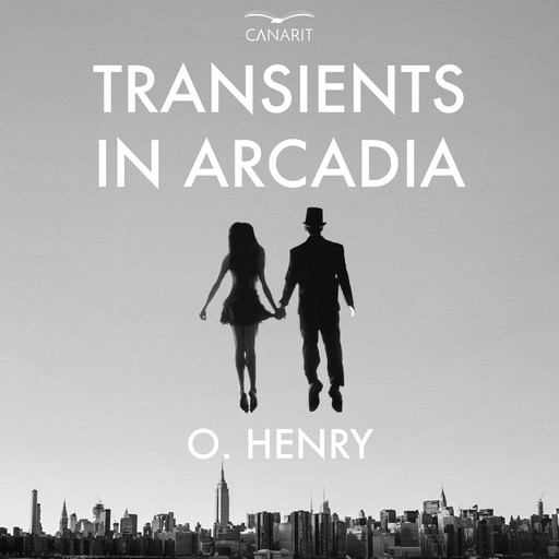Transient In Arcadia, O.Henry