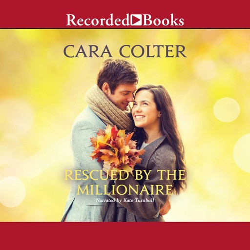 Rescued by the Millionaire, Cara Colter