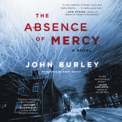 The Absence of Mercy, John Burley