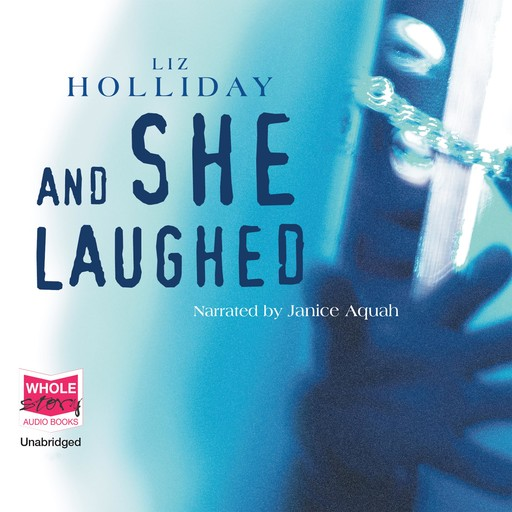 And She Laughed, Liz Holliday