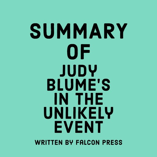 Summary of Judy Blume's In the Unlikely Event, Falcon Press