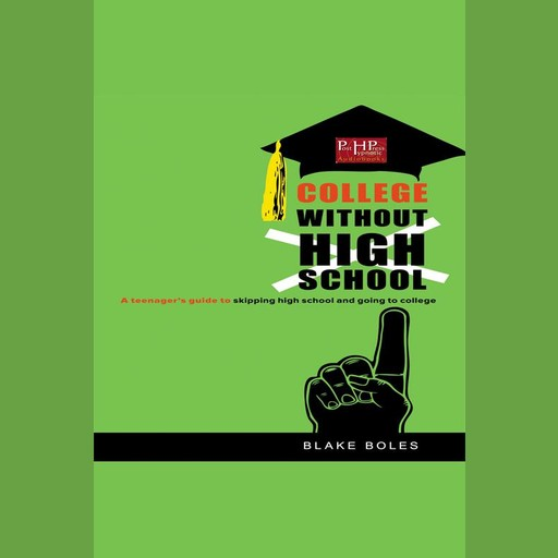 College Without High School, Blake Boles