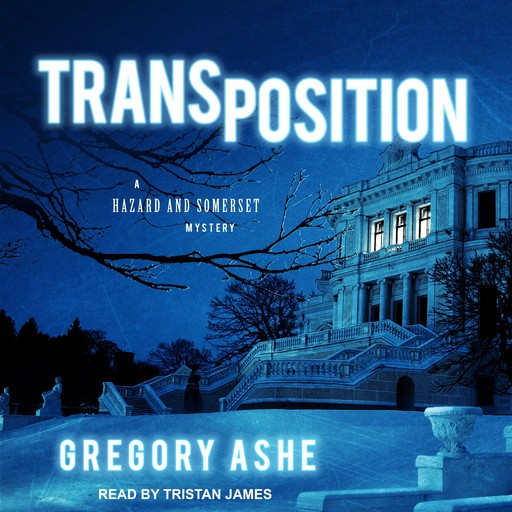 Transposition, Gregory Ashe