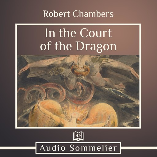 In the Court of the Dragon, Robert Chambers