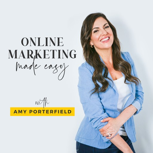 #331: 6 Figures & 5 Babies: How She Did it with Only 3 Hours a Day, Amy Porterfield, Andrea Olson
