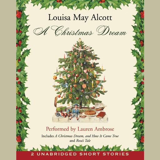 A Christmas Dream, Louisa May Alcott