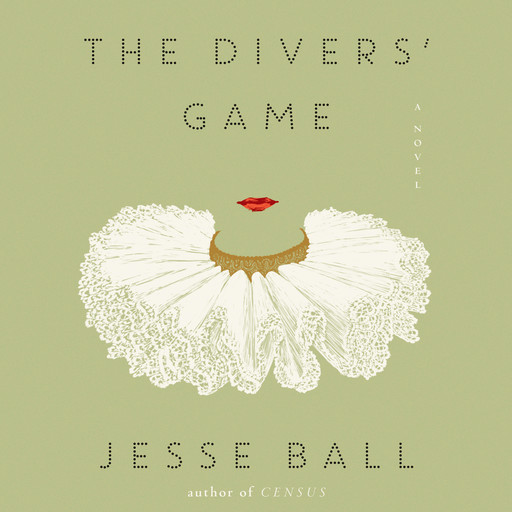 The Divers' Game, Jesse Ball
