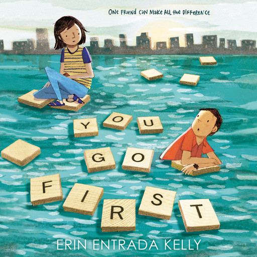 You Go First, Erin Kelly