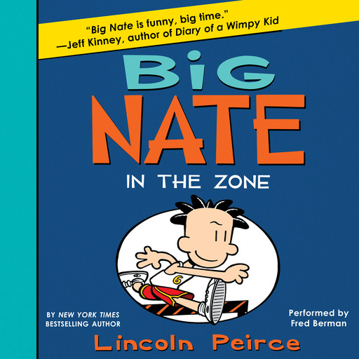 Big Nate: In the Zone, Lincoln Peirce