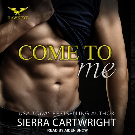Come to Me, Sierra Cartwright