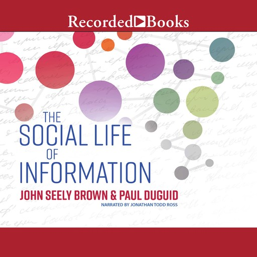 The Social Life of Information, John Brown, Paul Duguid