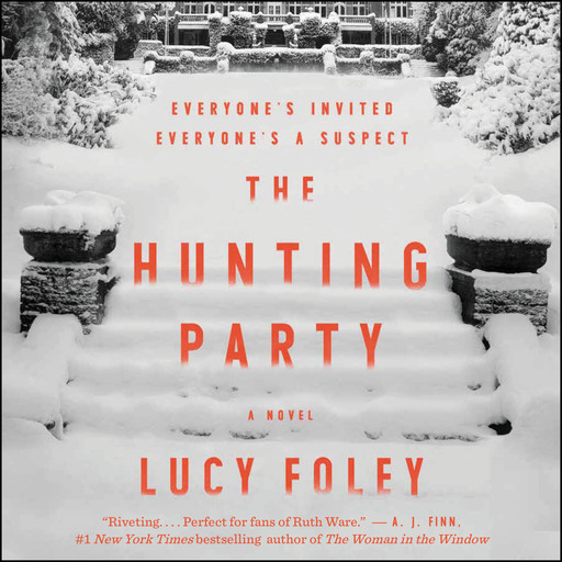 The Hunting Party, Lucy Foley