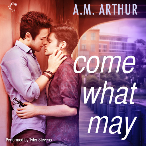 Come What May, A.M. Arthur