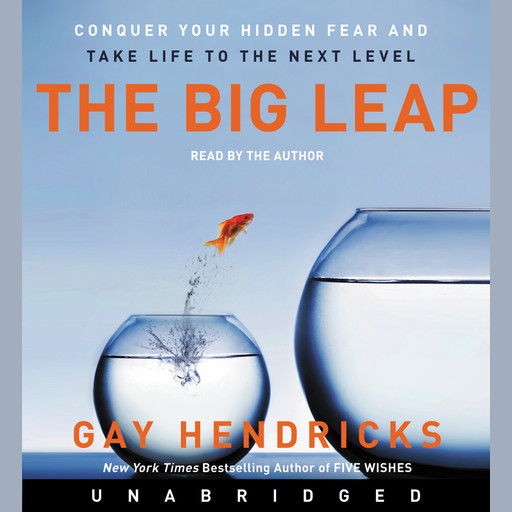 The Big Leap, Gay Hendricks
