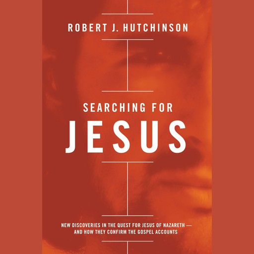 Searching for Jesus, Robert Hutchinson
