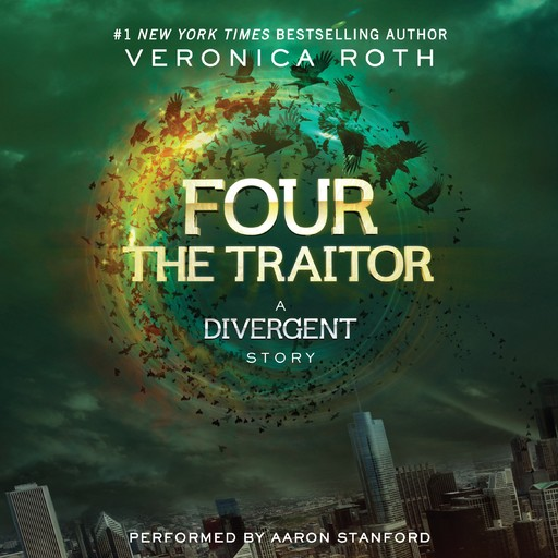 Four: The Traitor, Veronica Roth