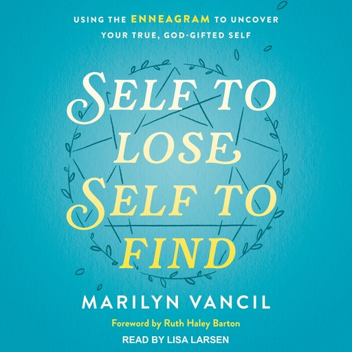 Self to Lose, Self to Find (Revised and Updated), Marilyn Vancil