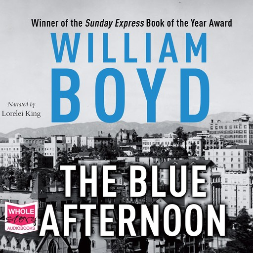 The Blue Afternoon, William Boyd