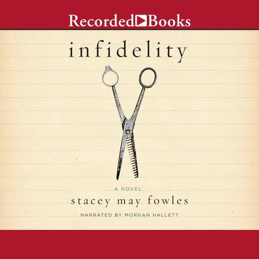 Infidelity, Stacey May Fowles