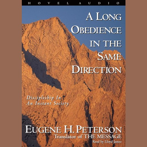A Long Obedience in the Same Direction, Eugene H. Peterson