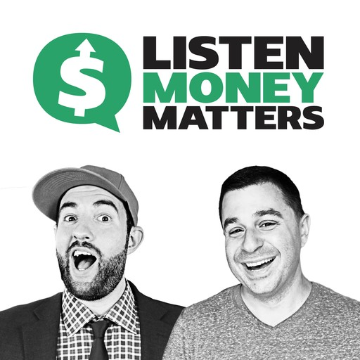 Investing Tips When You Don't Have Money to Invest, ListenMoneyMatters. com | Andrew Fiebert, Matt Giovanisci