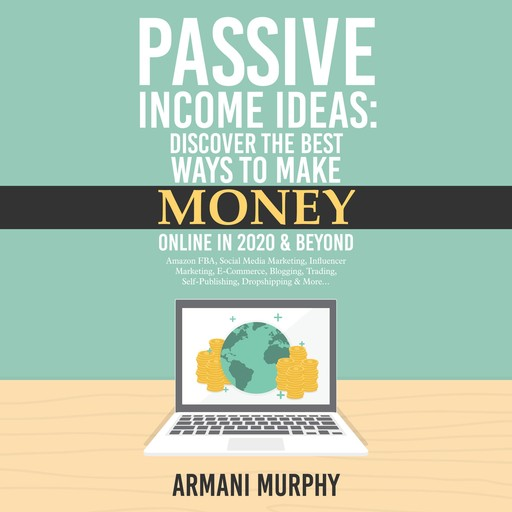 Passive Income Ideas, Armani Murphy