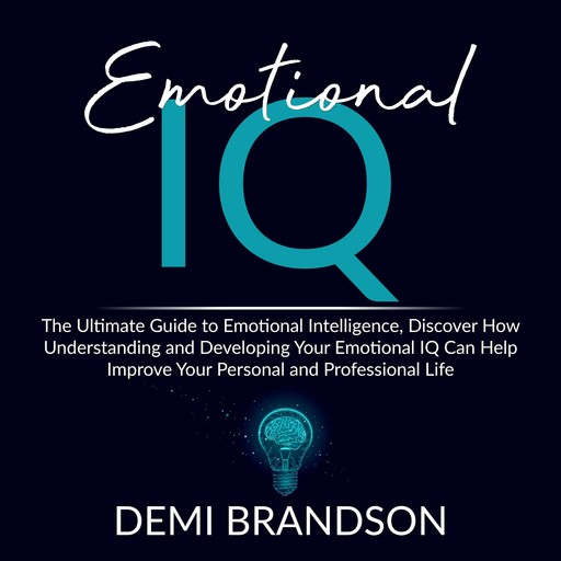 Emotional IQ, Demi Brandson