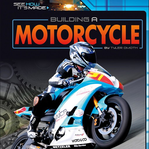 Building a Motorcycle, Tyler Omoth