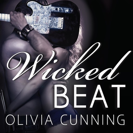 Wicked Beat, Olivia Cunning